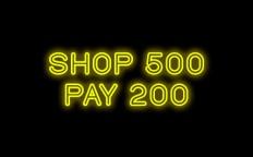 Shop 500 Buy 200