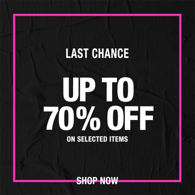 UP TO 70% OFF LAST CHANCE